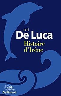 Histoire d'Irène, De Luca, Erri