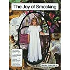 The joy of smocking by Martha Campbell…