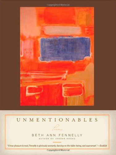 Unmentionables: Poems
