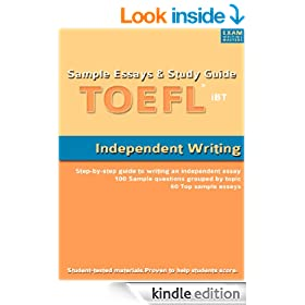 Sample Essays and Study Guide for TOEFL iBT Independent Writing