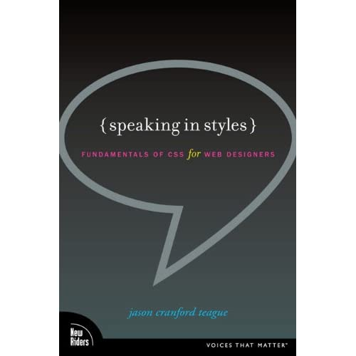Speaking in Styles - Fundamentals of CSS for Web Designers 2009 