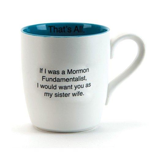 That'S All Mug- Sister Wife Ceramic Mug