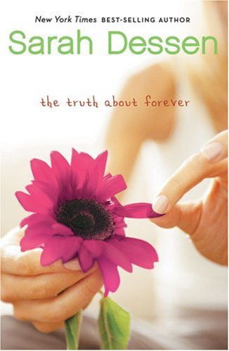 """The Truth about Forever"" by Sarah Dessen"