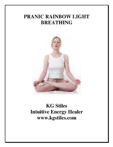 Pranic Rainbow Light Breathing (Advanced Chakra Guidebook - Healing Your Rainbow Bridge) front-149911