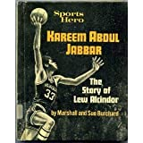 Sports Hero: Kareem Abdul Jabbar; The Story of Lew Alcindor.