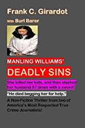 Manling Williams' Deadly Sins: She killed her kids, then slashed her husband 97 times with a sword!