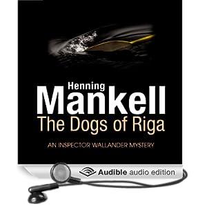 The Dogs of Riga (Unabridged)