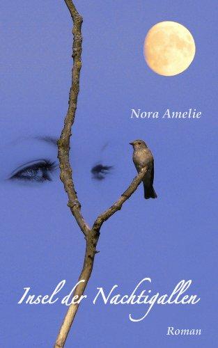Amelie, Nora - Insel der Nachtigallen