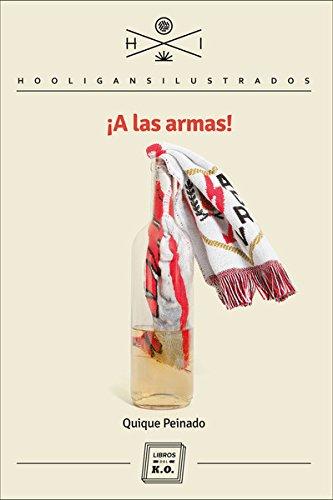 A Las Armas (Hooligans Ilustrados)
