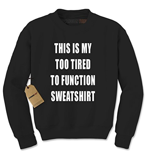 crew-this-is-my-too-tired-to-function-sweatshirt-adult-large-black