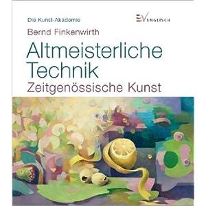 Altmeisterliche Technik: Zeitgenössische Kunst
