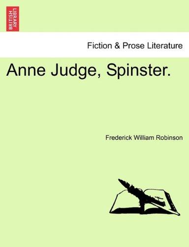 Anne Judge, Spinster.
