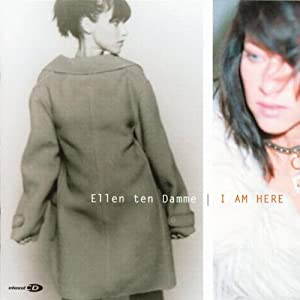 Ellen Ten Damme - I Am Here (2001)