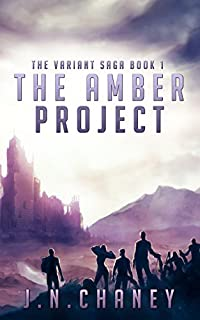The Amber Project: A Dystopian Sci-fi Novel by JN Chaney ebook deal