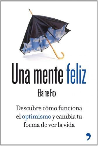 Una mente feliz