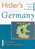img - for Hitler's Germany (Advanced History Sourcebooks) book / textbook / text book