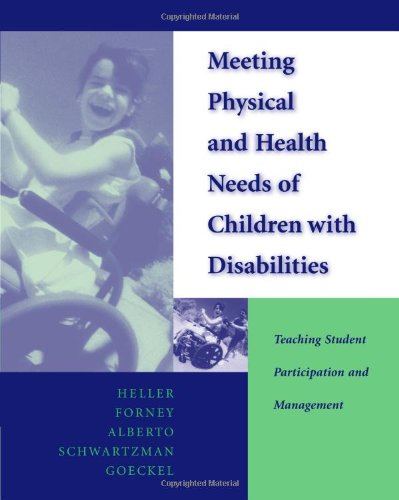 Meeting Physical And Health Needs Of Children With Disabilities: Teaching Student Participation And Management front-1027581
