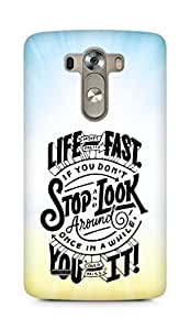 AMEZ life moves pretty fast Back Cover For LG G3