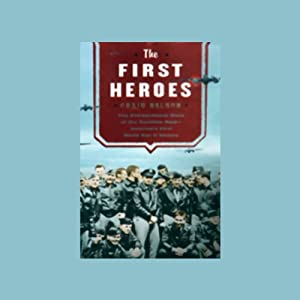 The First Heroes Audiobook