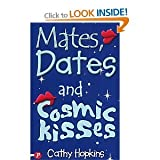 Cathy Hopkins Mates Dates Collection-6 Books- (Mates, Dates and Sole Survivors/Mates, Dates and Sleepover Secrets/Mates, Dates and Portobello Princesses/Mates, Dates and Mad Mistakes/Mates, Dates and Pulling Power/Mates, Dates and Cosmic Kisses)