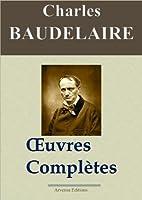 Charles Baudelaire: Oeuvres compl�tes et annexes - annot�es et illustr�es - Arvensa Editions