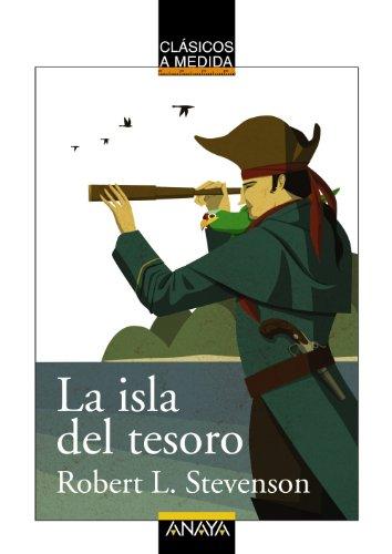 La isla del tesoro (Clásicos - Clásicos A Medida)