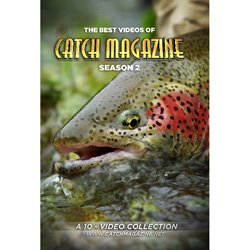 Catch Magazine Season 2 (A 10 - Video Collection of Fly Fishing DVD)
