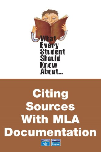 What Every Student Should Know About Citing Sources with MLA Documentation