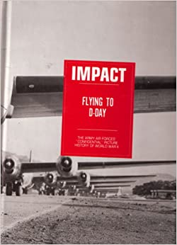 IMPACT Army Air Forces Confidential Picture History of WW II 8 HC Volumes 1ST