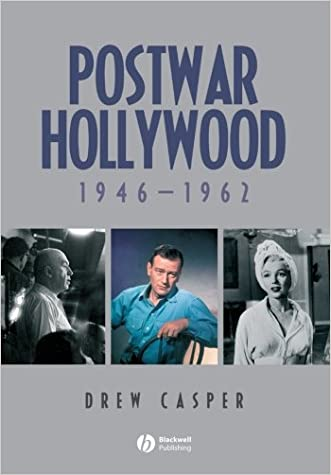 Postwar Hollywood: 1946-1962 written by Drew Casper