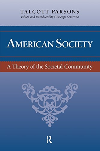 American Society: Toward a Theory of Societal Community (The Yale Cultural Sociology)