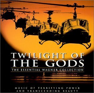 Twilight of the Gods: The Essential Wagner Collection by N/A (1998-08-11)