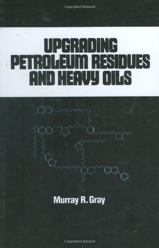 Upgrading Petroleum Residues and Heavy Oils (Chemical Industries)