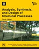 img - for Analysis, Synthesis and Design of Chemical Processes (4th Edition) (Softcover) book / textbook / text book