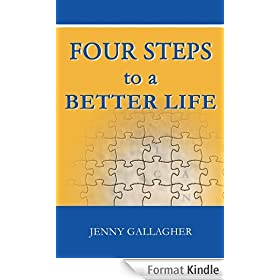 Four Steps to a Better Life (English Edition)