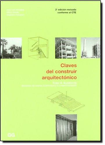 CLAVES DEL CONSTRUIR ARQUITECTONICO