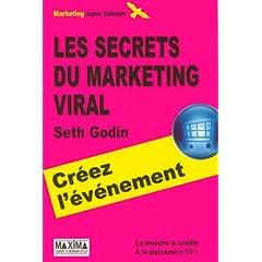 Les secrets du marketing viral, Seth Godin, Maxima (2007)