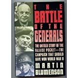 img - for Battle of the Generals: The Untold Story of the Falaise Pocket, the Campaign That Should Have... by Roy L. Griggs (1995-05-01) book / textbook / text book