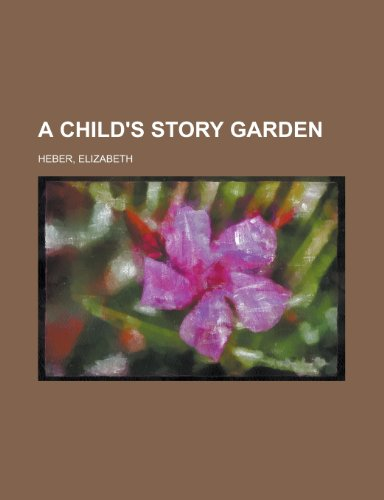 A Child's Story Garden