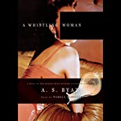 A Whistling Woman | [A. S. Byatt]