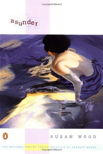 Asunder (National Poetry Series)