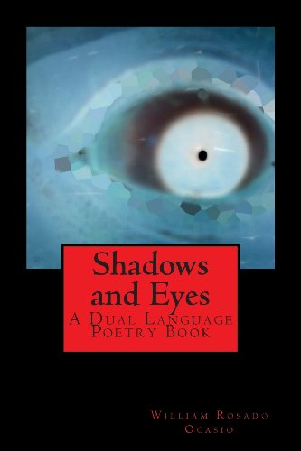 Shadows and Eyes: A Dual Language Poetry Book