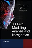 3D Face Modeling, Analysis and Recognition Front Cover