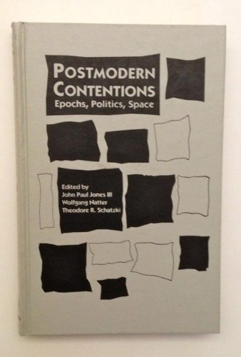 Postmodern Contentions: Epochs, Politics, Space (Mappings: Society, Theory, Space)
