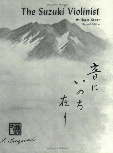 The Suzuki Violinist : A Guide for Teachers and Parents Item # 0605 (Suzuki Method International)
