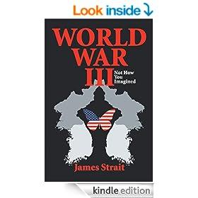 World War III: Not How you Imagined