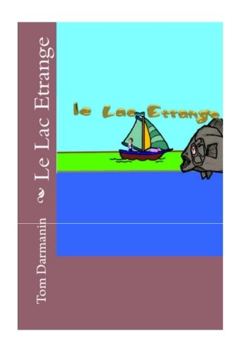 Le Lac Etrange: Episode 1 (Volume 1)  [Darmanin, Tom] (Tapa Blanda)