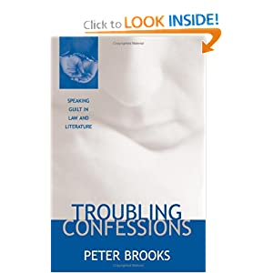 Amazon.com: Troubling Confessions: Speaking Guilt in Law and ...