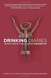 Drinking Diaries: Women Serve Their Stories Straight Up