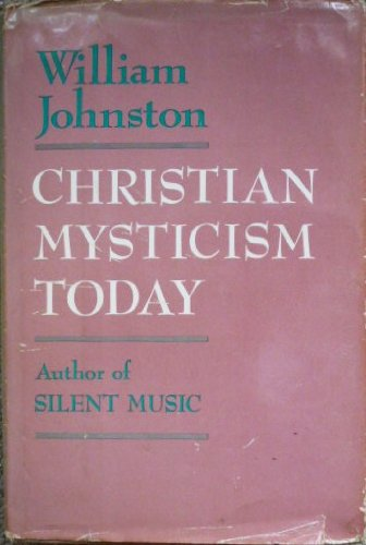 Christian Mysticism Today